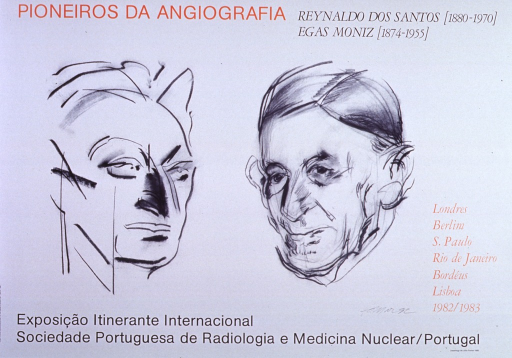 <p>Off-white poster with black and orange lettering.  Title at top of poster.  Visual image is a signed drawing of the faces of Reynaldo dos Santos and Egas Moniz, the subjects of the exhibition.  List of cities hosting the exhibition in lower right corner.  Note and publisher information at bottom of poster.</p>
