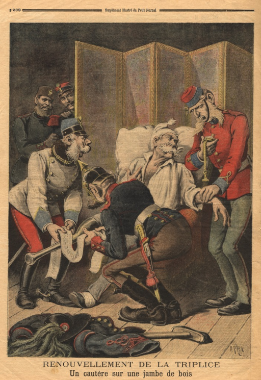 <p>A cartoon illustrating the Triple Alliance of Germany, Austria-Hungary, and Italy.  Italy is depicted as an old, feeble man with a wooden prosthetic leg that is being wrapped with a bandage by figures representing Austria and Germany.  The bandage is inscribed:  Renouvellement de la Triplice.</p>