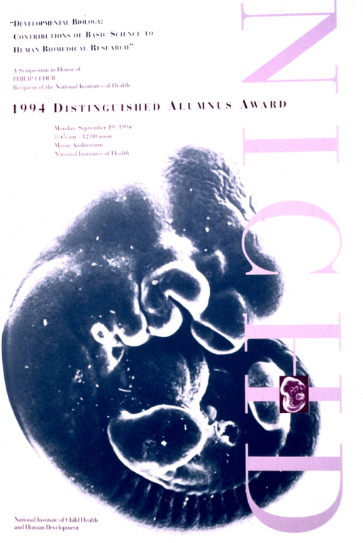 <p>Two-thirds of the poster consists of a picture of a fetus with NICHD along the right side in large letters.  The information regarding the date, time, and location of the symposium is in the upper left corner of the poster.</p>