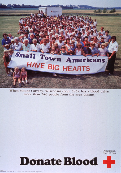 <p>Predominantly white poster with multicolor lettering.  Visual image at top of poster.  Image is a reproduction of a color photo featuring a large group of people standing in a field.  Group members in front hold a banner that displays the title.  A Red Cross truck is in the background.  Caption below photo.  Lower portion of poster is mostly blank, perhaps intended as a space to advertise a blood drive.  Note and publisher information and logo at bottom of poster.</p>