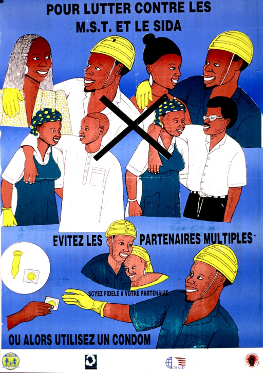 <p>Predominantly light blue poster with multicolor lettering.  Title at top of poster.  Dominant visual image is an illustration featuring a man and woman, each with multiple partners, with an &quot;X&quot; superimposed.  Smaller illustrations include a male-female couple hugging, a condom, and a man reaching for a condom.  Caption interspersed among smaller illustration urges avoiding multiple sex partners, being faithful, and using condoms.  Publisher and sponsor information at bottom of poster.</p>