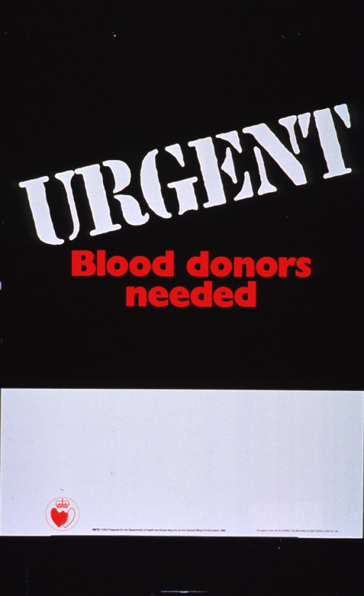 <p>Black and white poster with white and red lettering.  Title in upper portion of poster.  Lower portion of poster is mostly blank, perhaps intended as a space to advertise a blood drive.  Publisher information at bottom of poster.</p>