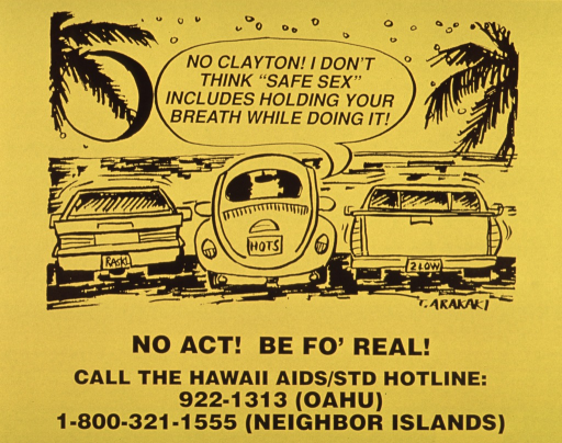 <p>Yellow poster with black lettering. Three cars at the beach with the following on the license plates : Raskl, Hots, and 2low.  Occupant in middle car speaks the note text. At bottom hotline number is listed.</p>