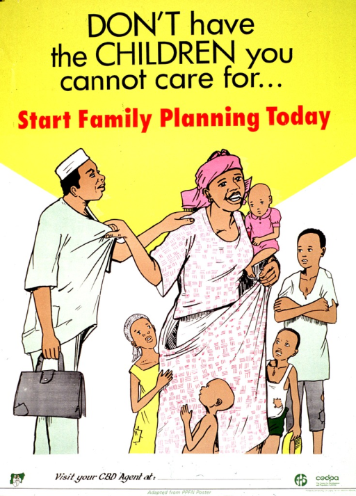<p>Yellow and white poster with black and red lettering.  Title at top of poster.  Visual image is an illustration of a seven-member family.  The mother holds an infant and three young children tug at her skirt.  Publisher information at bottom of poster.</p>