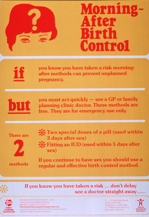 <p>Predominantly gold poster with red lettering.  Title in upper right corner.  Illustration of part of a woman's head, with a question mark superimposed on it, in upper left corner.  Poster dominated by text explaining emergency contraception and urging those who are sexually active to use a regular and effective birth control method.  Note near bottom of poster.  Bottom of poster features publication and sponsor information, plus sponsor logos.</p>