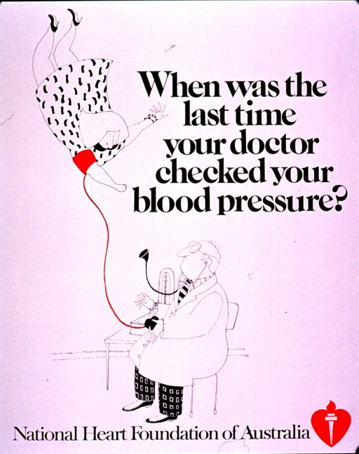 <p>Predominantly white poster with black lettering.  Title near upper right corner.  Visual image is a color illustration of a doctor attempting to take a woman's blood pressure.  The woman has a cuff around her arm but she floats high above the doctor.  The doctor holds the air bulb at the end of the cuff and looks up in surprise.  Publisher information at bottom of poster.</p>