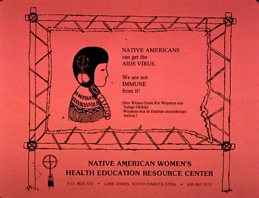 <p>Predominantly salmon poster with black lettering.  Visual image is an illustration of a sign showing the profile of a woman and the title text in English and Lakota.  Publisher information at bottom of poster.</p>
