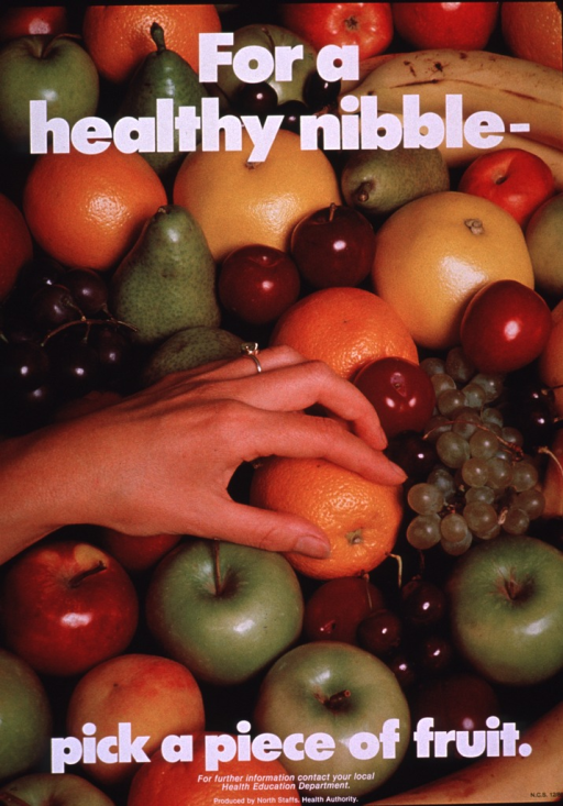 <p>Multicolor poster with white lettering.  Initial title phrase at top of poster.  Visual image is a color photo reproduction featuring a variety of fruits, including apples, grapes, oranges, plums, and bananas.  Remaining title phrase and publisher information at bottom of poster.</p>