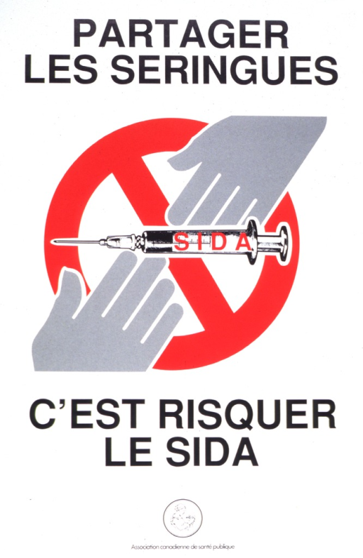 <p>Predominantly white poster with black lettering.  Initial title phrase at top of poster.  Visual image is an illustration of one hand passing a syringe to another hand; the syringe is labeled &quot;sida&quot; or AIDS.  A red circle with a diagonal slash (&quot;do not&quot; symbol) forms the background.  Publisher logo at bottom of poster.</p>