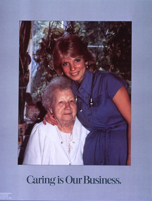 <p>Gray poster with green and white lettering.  Visual image dominates poster.  Image is a reproduction of a color photo of an elderly woman, who is seated and receiving a hug from the healthcare worker standing next to her.  There are several houseplants and a window in the background.  Title below image.  Publisher information in lower left corner of poster.</p>