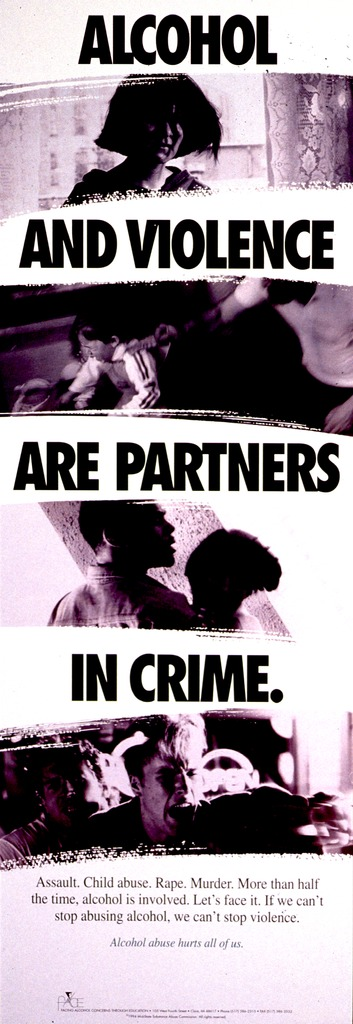 <p>Black and white poster with black and green lettering.  Title interspersed among b&amp;w photo reproductions showing people being grabbed, held, and hit.  Caption, in lower portion of poster, stresses the relationship between alcohol consumption and acts of violence.  Note below caption.  Publisher information at bottom of poster.</p>