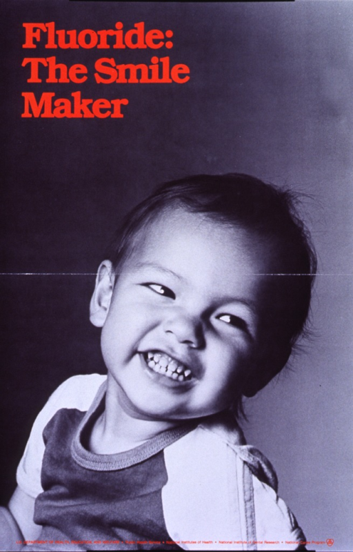 <p>Poster is a black and white photo image of a smiling toddler, with orange lettering.  Logo for the National Caries Program of the National Institute of Dental Research appears in lower right corner.</p>