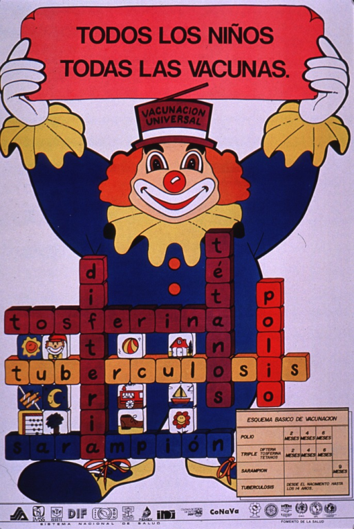 <p>Predominantly white poster with black lettering.  Title at top of poster, appearing as text on a banner.  Visual image is a color illustration of a clown holding the title banner.  An arrangement of blocks is superimposed on the clown.  Some of the blocks have pictures but most are aligned to spell out common diseases, including whooping cough, tetanus, polio, diphtheria, tuberculosis, and measles.  Vaccination schedule near lower right corner.  Several logos and publisher information at bottom of poster.</p>