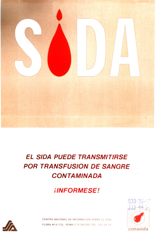 <p>Light brown and white poster with multicolor lettering.  Title in upper portion of poster.  An inverted droplet of blood represents the &quot;i&quot; in &quot;Sida.&quot;  Caption below title informs reader that AIDS can be transmitted through a transfusion with contaminated blood.  Logos for sponsors and publisher information at bottom of poster.</p>