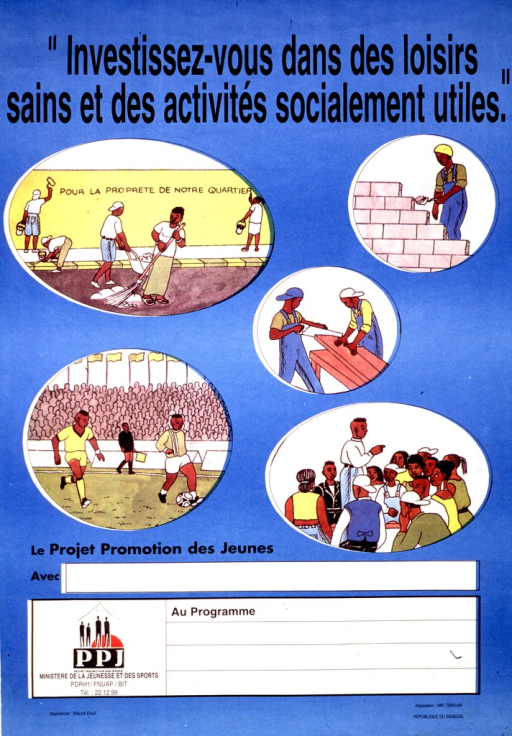 <p>Predominantly blue poster with black lettering.  Title at top of poster.  Visual image consists of five color illustration showing youth cleaning up a neighborhood, laying bricks, doing carpentry, playing soccer, and speaking to a group.  Space below illustrations for local contact information, though none given.  Publisher and sponsor information near bottom of poster.</p>