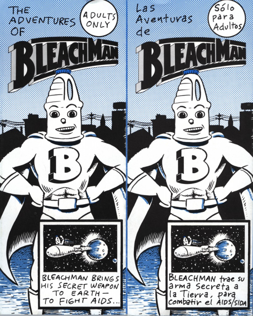 <p>A cartoon superhero, with a bleach bottle for head, demonstrates in seven panels how to disinfect needles with bleach to avoid getting AIDS. In the last panel Bleachman warns people to use condoms. The sheet is double sided, with the same drawings and text on both sides, one in English and the other in Spanish.</p>