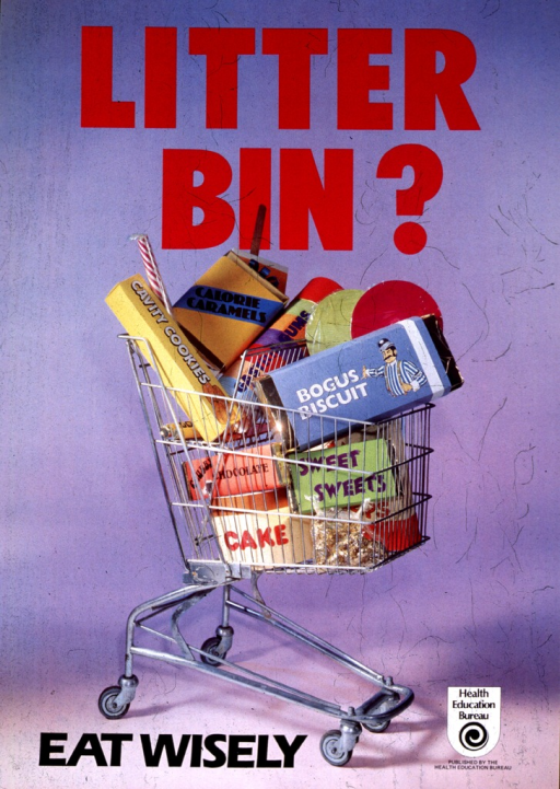<p>Predominantly lavender poster with red and black lettering.  Visual image is a color photo reproduction showing a grocery cart filled with cookies, candy, chocolate, and sweet foods.  Caption and publisher information at bottom of poster.</p>