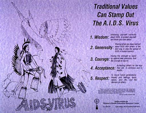 <p>Predominantly pale blue poster with black lettering.  All text on right side of poster.  Title at top; caption below.  Publisher information at bottom.  Visual image is an illustration depicting a man and woman in traditional Indian dress walking on the words &quot;AIDS virus.&quot;  A faint outline of a man with a headdress and pipe is in the background.</p>