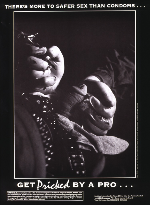 <p>Black and white poster illustrated with a photograph of the tattooing of a penis.  The photograph shows only the penis of one man and the latex-covered hands of the artist, with the needles poised in one hand.  The name and telephone number of The Core Program are listed at the bottom.</p>