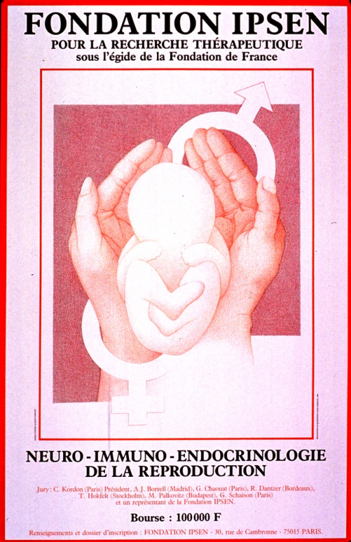 <p>Predominantly white poster with brown and orange lettering.  Initial title phrase at top of poster.  Visual image is a slightly abstract illustration of two hands holding an infant or fetus.  The symbols for male and female are also incorporated in the illustration.  Remaining title text, details of a stipend, and publisher information at bottom of poster.</p>