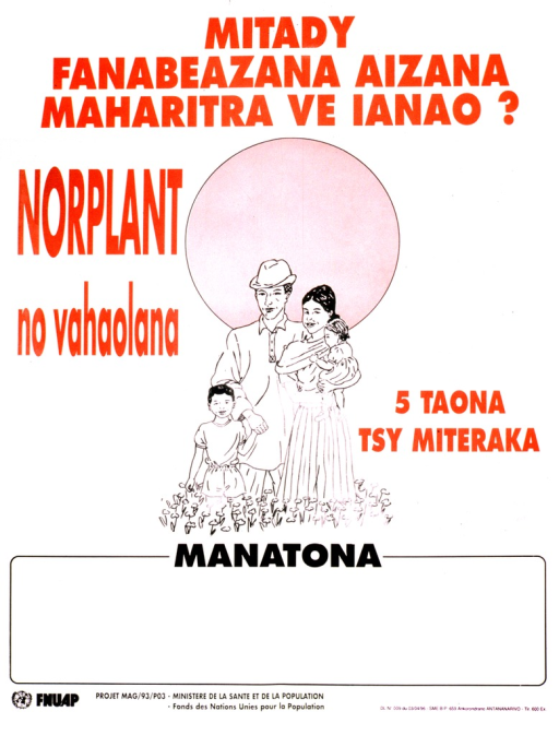 <p>White poster with dark orange lettering.  Title at top of poster.  Visual image is a four-member family standing amid flowers with the sun in the background.  Caption begins left of illustration and ends right of illustration.  Blank space near bottom of poster for contact information, though none given.  Publisher information at bottom of poster.</p>