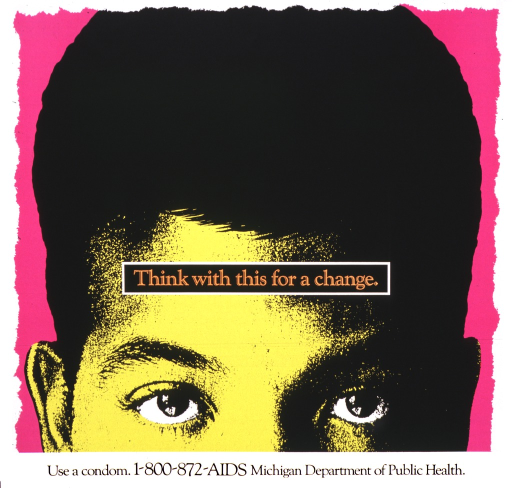 <p>White poster illustrated with a colored drawing of a male face shown only from the eyes up.  The title is in orange letters set in a black box that is placed on the male's forehead.  At the bottom is the AIDS hotline number for the Michigan Department of Public Health.</p>