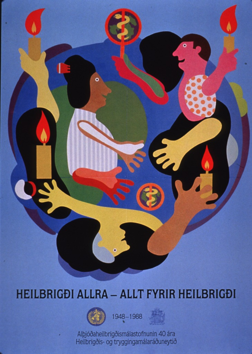 <p>Light blue poster with black lettering.  Abstract illustration incorporating people and medical symbols dominates upper portion of poster.  Title below illustration.  Note at bottom of poster appears to announce the 40th anniversary of the World Health Organization.  Publisher information below note.</p>