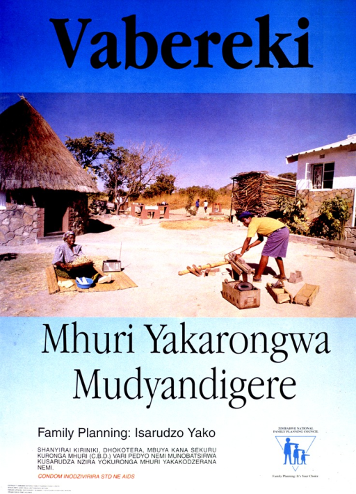 <p>Predominantly blue poster with black and red lettering.  Initial title word at top of poster.  Visual image is a reproduction of a color photo showing a male-female couple working outdoors.  The woman is seated and appears to be preparing some food.  The man is using a saw to cut some boards.  Remaining title text below photo.  Caption and note below title text.  Publisher information at bottom of poster.</p>