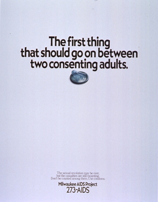 <p>White poster with black lettering.  Title at top of poster.  Visual image is a reproduction of a color photo of a new, green condom.  Caption and publisher information near bottom of poster.</p>