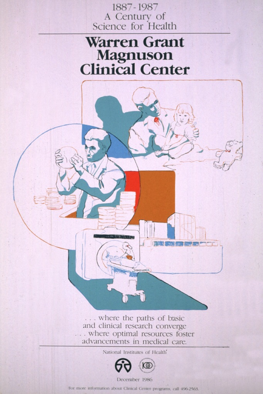 <p>Consists of a white poster with three separate sketches representing medicine and research.  The first shows a physician with a small girl on an examination table, the second shows a research scientist with petri dishes, and the third shows a technician preparing a patient to have a CAT scan or MRI.  The logo for the Clinical Center and a phone number for further information are at the bottom of the poster.</p>