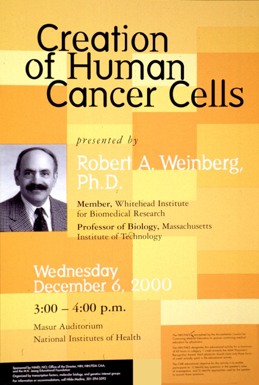 <p>Poster in shades of yellow and orange with a 16 x 12 cm. b&amp;w photograph of Robert Weinberg, head and shoulders only. The information regarding the lecture is in white or black print.</p>