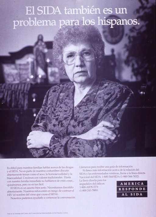 <p>Black and white poster.  Title at top of poster.  Visual image is a b&amp;w photo reproduction featuring an older woman.  She stands with her arms crossed.  Caption below photo acknowledges the difficulty of talking about drugs and sexual behavior in Hispanic families and stresses the importance of speaking openly about these subjects as children are at risk.  Note in lower right corner.  Publisher information at bottom of poster.</p>