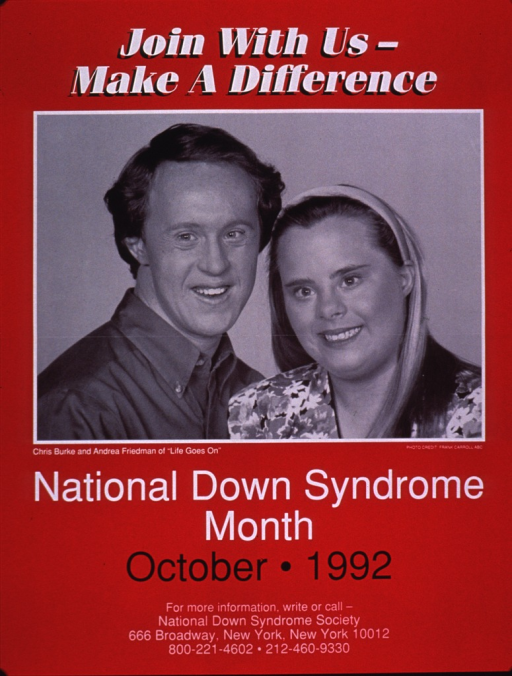 <p>Predominantly red poster with white and black lettering.  Title at top of poster.  Visual image is a b&amp;w photo reproduction featuring Chris Burke and Andrea Friedman, actors who have Down syndrome.  Caption, note, and publisher information below photo.</p>