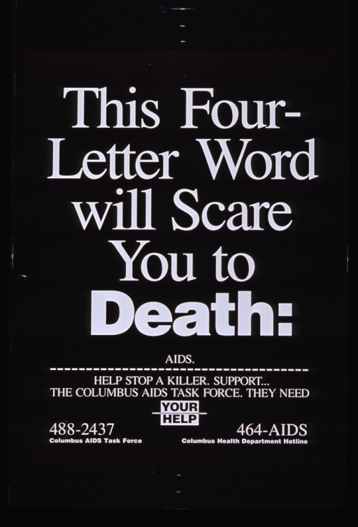 <p>Black poster with white lettering.  Poster is text only.  Title dominates upper portion of poster.  Caption appears below a dotted line that runs beneath the title.  Phone numbers for the Task Force and the Columbus Health Dept. at bottom of poster.</p>