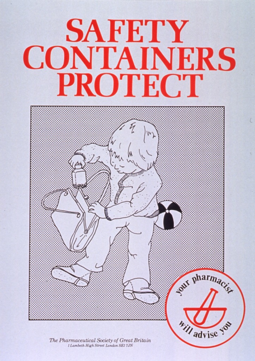 <p>White poster with red and black lettering.  Title at top of poster.  Visual image is an illustration of a young child, seated and playing with a purse.  The child pulls a pill bottle from the purse.  Note incorporated into logo in lower right corner.  Logo features a line drawing of a mortar and pestle.  Publisher information at bottom of poster.</p>