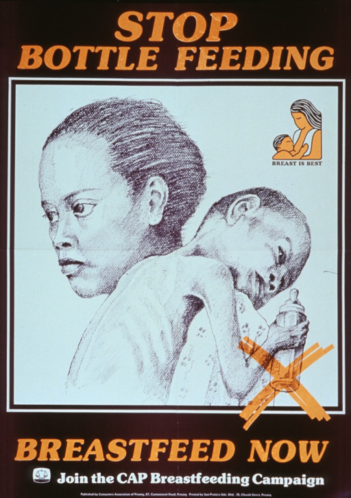 <p>Purple and white poster with orange and white lettering.  Initial title phrase at top of poster.  Dominant visual image is an illustration of a woman carrying an emaciated child.  The child rests its head on the woman's shoulder.  The child's ribs are visible and it holds a bottle in one hand.  The bottle is crossed out with a large, orange X.  A small breastfeeding logo appears above the illustration along with the note text.  Remaining title text below illustration.  Caption below title.  Publisher information at bottom of poster.</p>