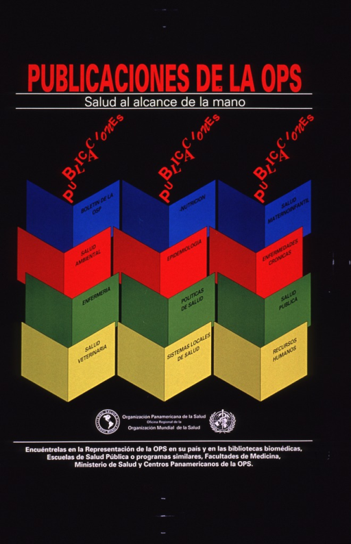 <p>Predominantly black poster with multicolor lettering.  Title at top of poster.  Visual image is a series of brightly colored &quot;v&quot; shapes, arranged in a way that suggests rows of open books.  Each lists a publication topic, such as nutrition or epidemiology.  Publisher information below image.  Additional text directing those wanting OPS publications to contact a medical library, Ministry of Health, or OPS office at bottom of poster.</p>