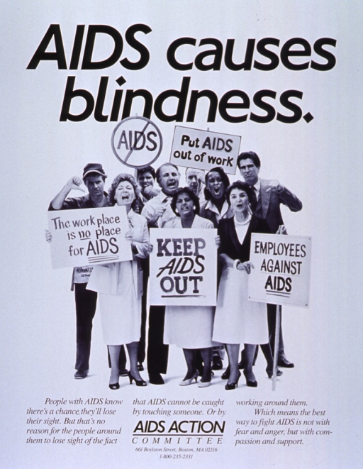 <p>White poster with black lettering.  Title at top of poster.  Visual image is a reproduction of a b&amp;w photo of a diverse group of people, some carrying picket signs, others shouting and making angry gestures.  Picket signs protest people with AIDS in the workplace.  Caption below photo.  Publisher information at bottom of poster.</p>