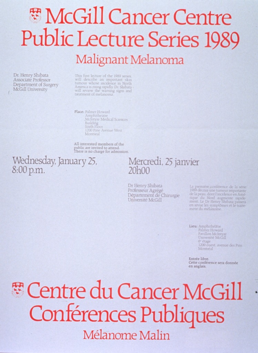 <p>White poster with red and gray lettering announcing lecture by Dr. Henry Shibata, Jan. 1989.  Also lists topical details, location, date, time, and free admission.  English information at top of poster on the left, French information at bottom of poster on the right.  University crest, in red and white, appears to the left of both titles.  Date and time are at the center of the poster on the same lines in both languages.</p>