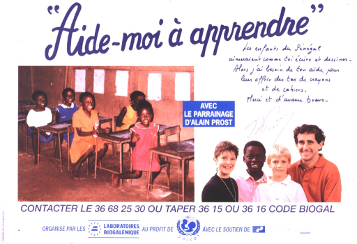 <p>On the left-hand side of the poster, several children are seated at small tables in a school setting in Senegal.  The right-hand side of the poster shows Alain Prost with three children, possibly from France.</p>