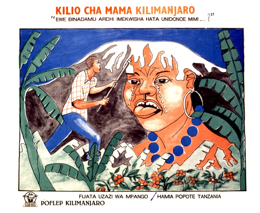 <p>Multicolor poster with red and black lettering.  Title and note at top of poster.  Note appears to ask when humanity will stop harming the mountain.  Visual image is an illustration in which a man hacks at Kilimanjaro with a hoe.  The mountain bears the face of a crying woman.  Caption below illustration urges reader to follow family planning and appears to mention moving Tanzania, perhaps in the sense of development.  Publisher information in lower left corner.</p>