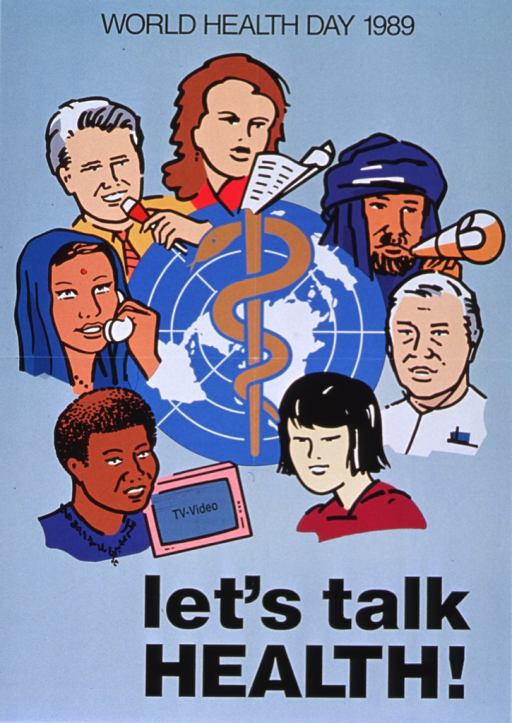 <p>Light turquoise poster with black lettering.  Initial title words at top of poster.  Visual image is the World Health Organization logo surrounded by illustrations of people's faces.  The people represent many different races and ethnicities.  Several people have a communication device, including a TV, a telephone, a microphone, papers, and a megaphone.  Remaining title words below image.</p>
