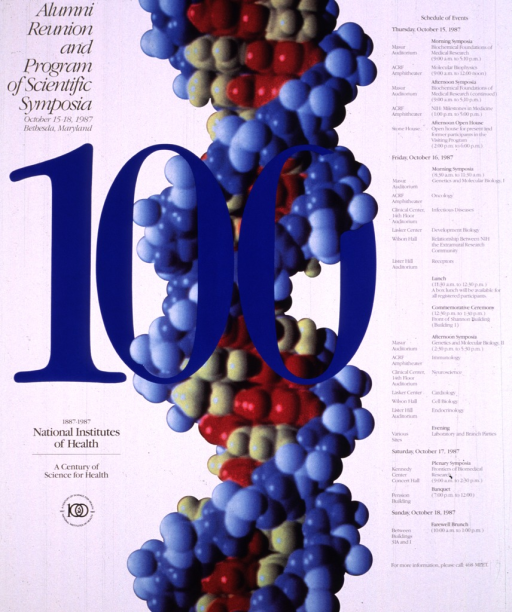 <p>White poster with a large &quot;100&quot; in blue in the middle of the poster.  Behind the 100 is a multicolored model of a DNA double helix.  The remainder of the poster consists of the schedule of events along with times, places, and speakers.</p>