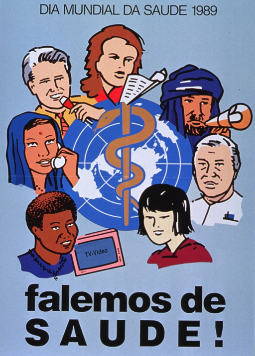 <p>Light turquoise poster with black lettering.  Initial title words at top of poster.  Visual image is the World Health Organization logo surrounded by illustrations of people's faces.  The people represent many different races and ethnicities.  Several people have a communication device, including a TV, a telephone, a microphone, papers, and a megaphone.  Remaining title words appear below image.</p>
