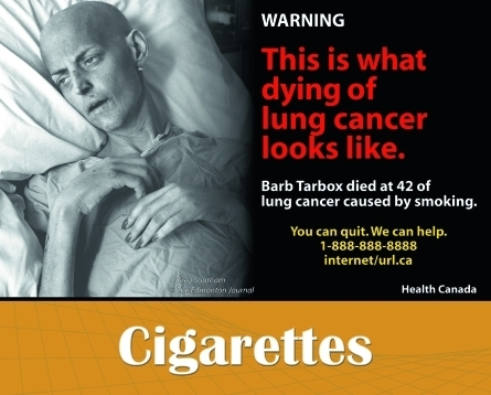 Canada: one of the government's proposed new health warnings, showing the former model Barb Tarbox as she lay dying from lung cancer (photo: Greg Southam, © The Edmonton Journal).