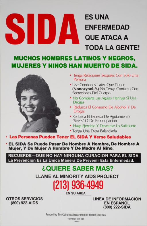 <p>White poster with black and red print and the visual along the left side. The visual consists of a black and white photo reproduction of a young Hispanic American woman. The text explains that anyone can contract AIDS if they are not careful. Suggestions on how to avoid contracting AIDS include: using condoms, not having multiple partners, not sharing needles, etc.</p>