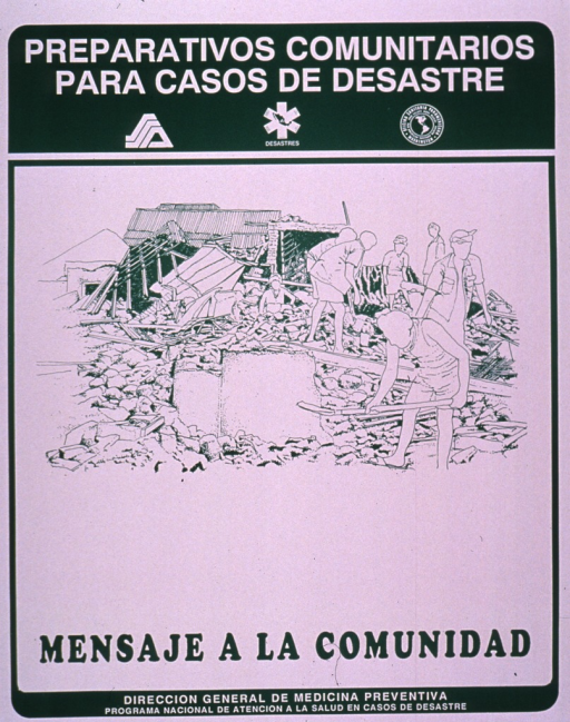 <p>White and green poster.  Series information and several logos at top of poster.  Visual image is an illustration of people working to clear rubble in the wake of a disaster.  Several collapsed buildings are visible in the background.  Title below illustration.  Publisher information at bottom of poster.</p>