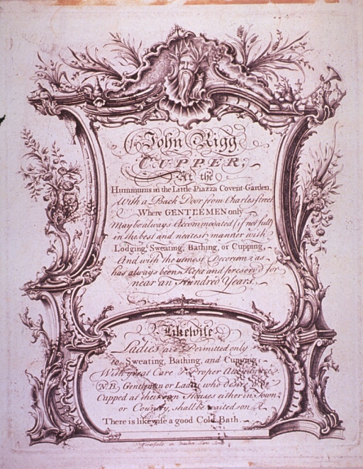 <p>An advertisement extolling the services of John Rigg, Cupper.</p>