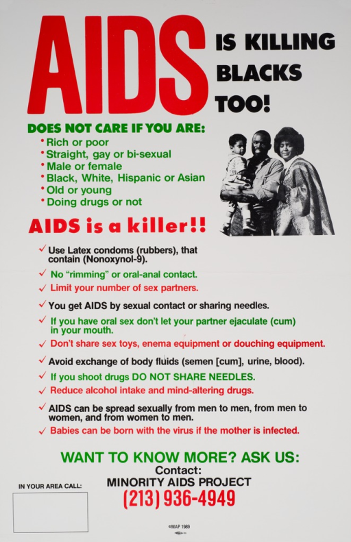 <p>White poster with black and red print and the visual along the right side. The visual consists of a black and white photo reproduction of a young African American family. The text explains that anyone can contract AIDS if they are not careful. Suggestions on how to avoid contracting AIDS include: using condoms, not having multiple partners, not sharing needles, etc.</p>