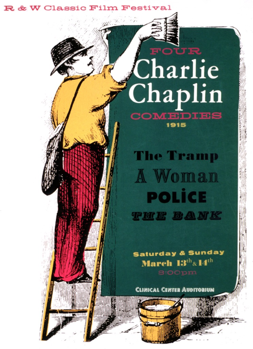 <p>White poster with the sketch of a man standing on a ladder pasting an advertisement for the movies on a wall.  He is wearing a hat, dark pink and black striped slacks, and a gold shirt.  There is a wooden bucket of water at the botom of the sign and he is going over the sign with the paste brush.  The sign is green and lists the four movies to be viewed: The tramp, A woman, Police, and The bank.  The date, time, and location for viewing the films are also given.</p>